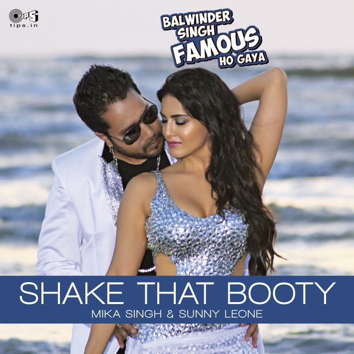 Shake That Booty, Mika Singh, Sunny Leone, Latest Song 2014