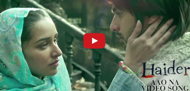 Music Video, Aao Na Song, Shahid Kapoor, movie, Haider