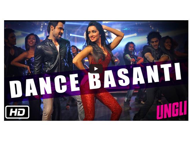 Shraddha Kapoor, Ungli, Dance Basanti, Video
