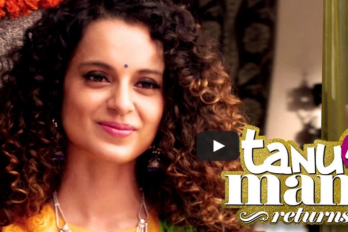 Kangna Ranaut, Tanu Weds Manu Returns, official trailer