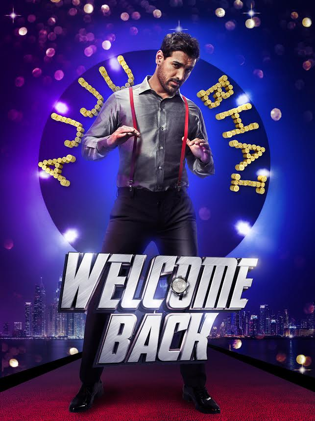 Welcome Back, official posters , Ajju Bhai