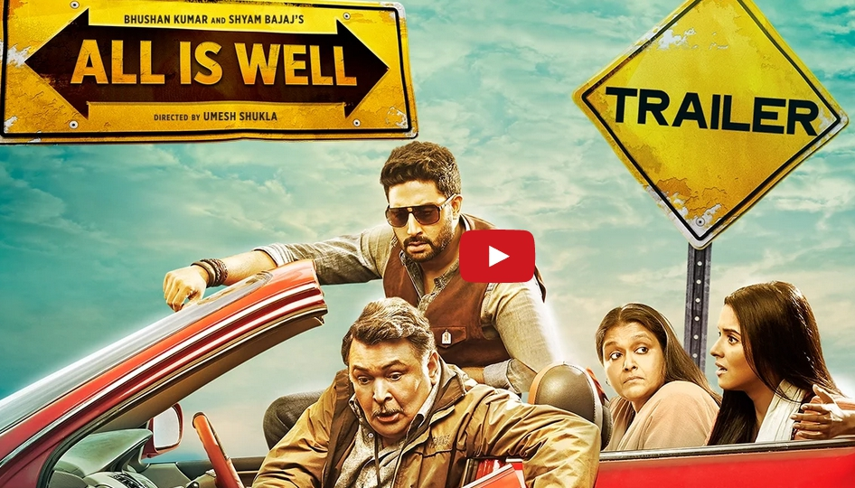 Official Trailer: Movie 'All Is Well' starring Abhishek Bachchan, Asin, Rishi Kapoor and Supriya