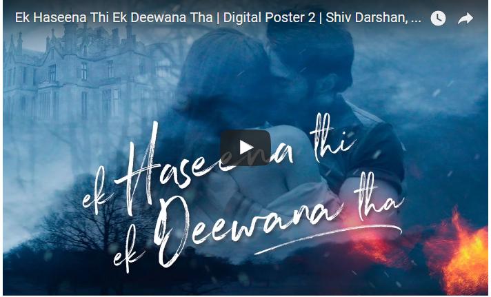 Ek Haseena Thi Ek Deewana Tha,Motion Poster,Suneel Darshan,