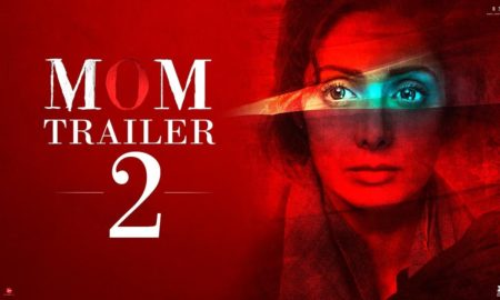 mom trailer 2 sridevis intriguin