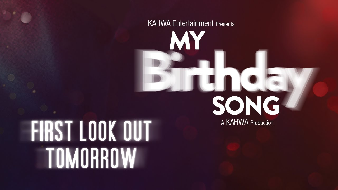 pre teaser of my birthday song