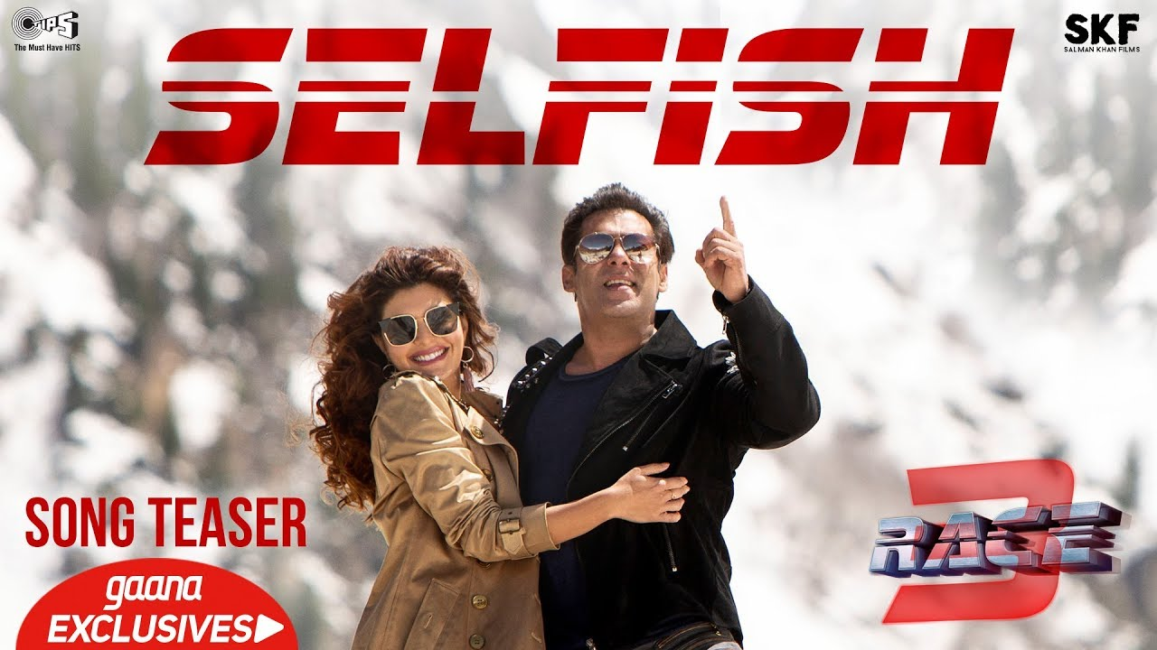 Race 3, Selfish
