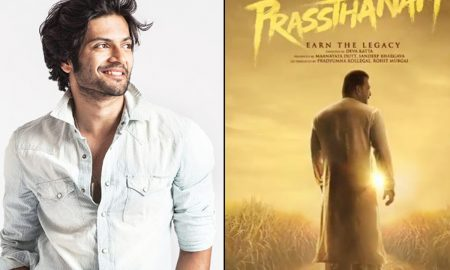 Ali Fazal, upcoming movie, Prassthanam