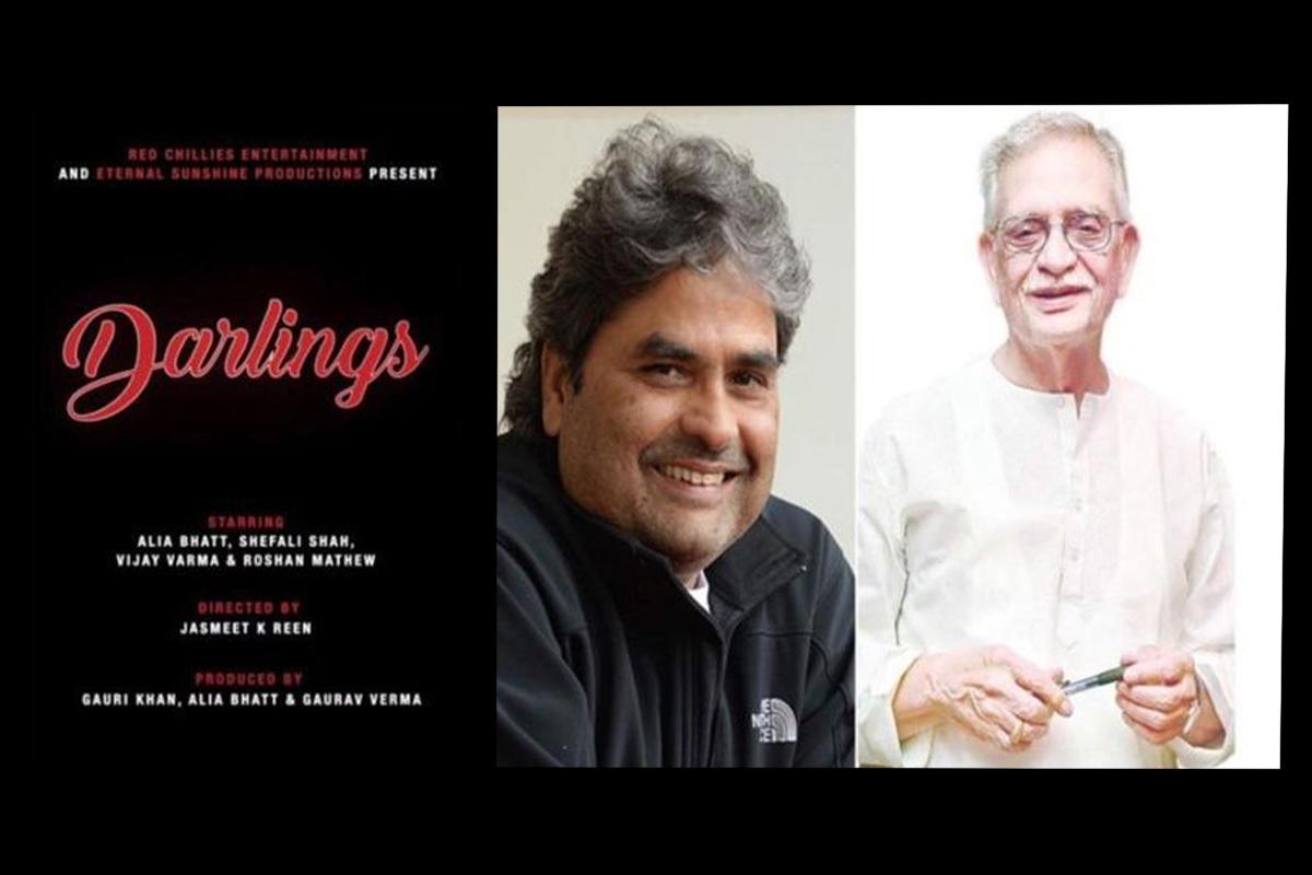 Darlings, Gulzar, Vishal Bharadwaj